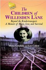 The Children of Willesden Lane by Mona Golabek