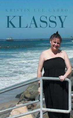 Klassy by Kristin Lee Carro