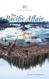 The Pacific Affair by Gary Paul Stephenson image