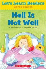Nell Is Not Well by Scholastic Teaching Resources