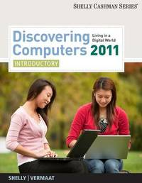 Discovering Computers 2011: Introductory by Gary B Shelly image