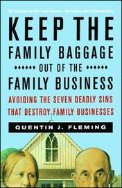 Keep the Family Baggage Out of the Family Business by Quentin J. Fleming image