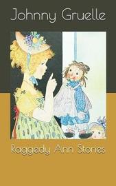 Raggedy Ann Stories by Johnny Gruelle