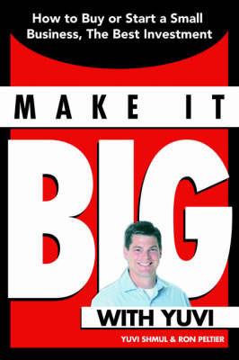 Make It Big With Yuvi by Yuvi Shmul image