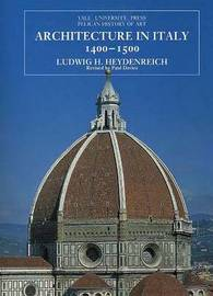 Architecture in Italy 1400-1500 by Ludwig H. Heydenreich image