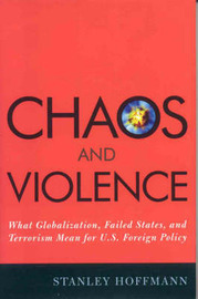 Chaos and Violence by Stanley Hoffmann
