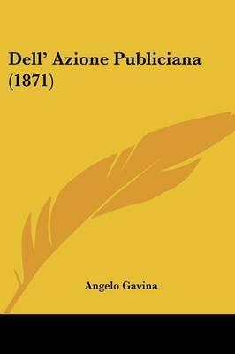 Dell' Azione Publiciana (1871) by Angelo Gavina image