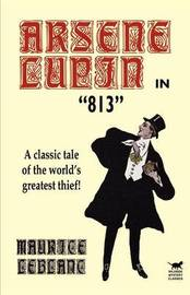 Arsene Lupin in 813 by Maurice Leblanc image