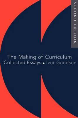 The Making Of The Curriculum