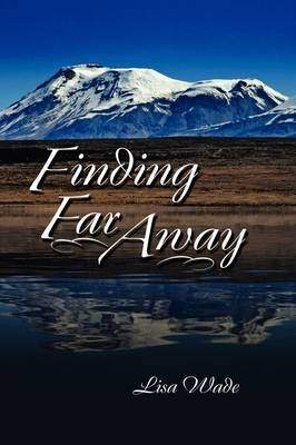 Finding Far Away by Lisa Wade image