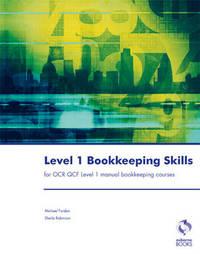 Level 1 Bookkeeping Skills by Michael Fardon