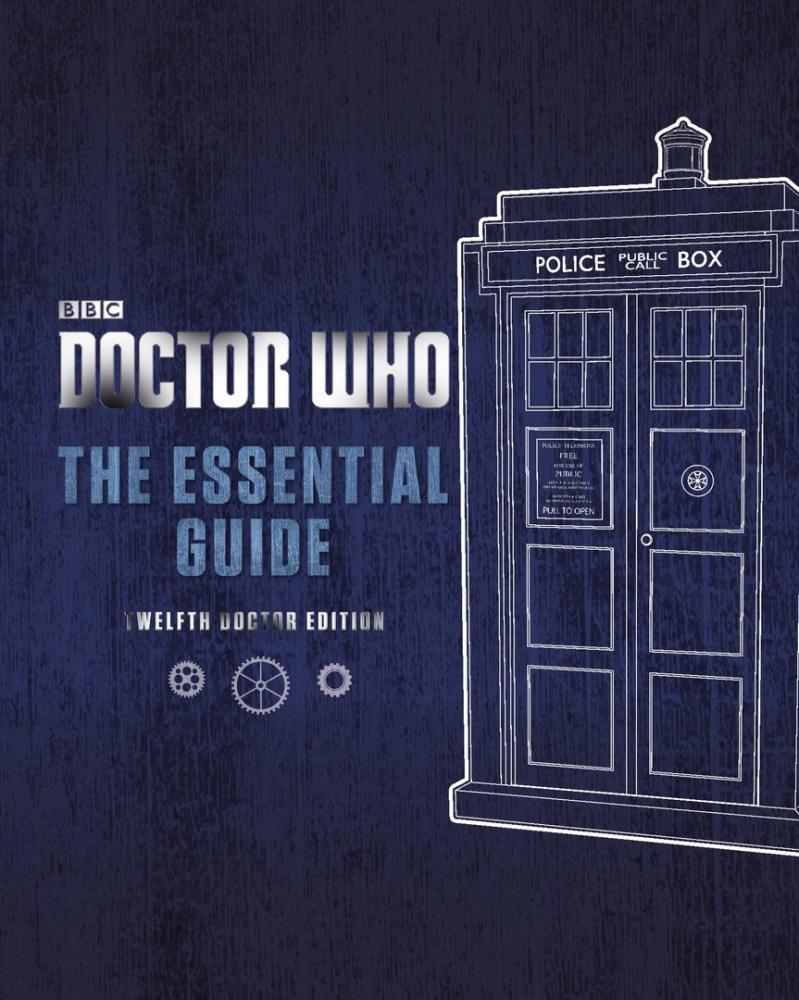 Doctor Who: The Essential Guide: Twelfth Doctor Edition image