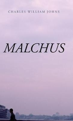 Malchus | Charles William Johns Book | In-Stock - Buy Now