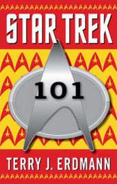 Star Trek 101 by Terry J. Erdmann