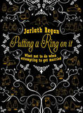 Putting A Ring On It by Jarlath Regan