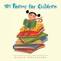 101 Poems for Children by Nicole Crosbourne