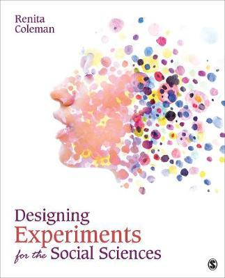 Designing Experiments for the Social Sciences by Renita Coleman image