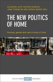 The new politics of home by Eleanor Jupp