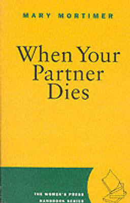 When Your Partner Dies by Mary Mortimer image