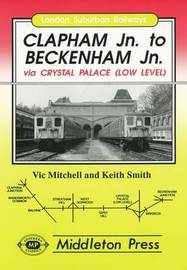 Clapham Junction to Beckenham Junction by Vic Mitchell image