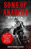 Sons of Anarchy - Bratva by Christopher Golden