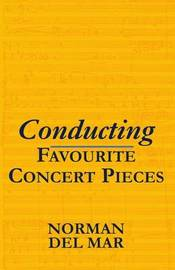 Conducting Favourite Concert Pieces by Norman Del Mar image