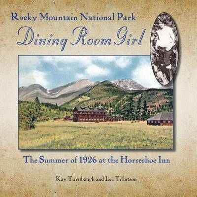 Rocky Mountain National Park Dining Room Girl by Kay Turnbaugh