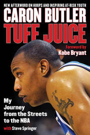 Tuff Juice by Caron Butler
