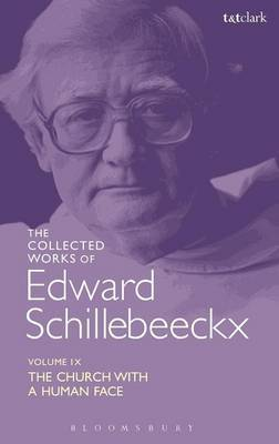 The Collected Works of Edward Schillebeeckx Volume 9 by Edward Schillebeeckx