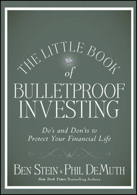 The Little Book of Bulletproof Investing by Ben Stein