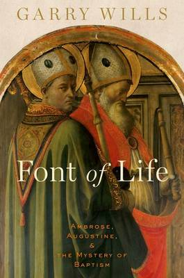 Font of Life by Garry Wills image