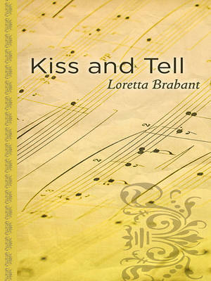 Kiss and Tell by Loretta Brabant image