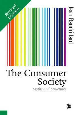 The Consumer Society by Jean Baudrillard
