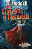 Gates of Tagmeth by P.C. Hodgell