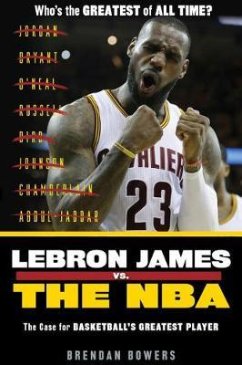 LeBron James vs. the NBA by Brendan Bowers image