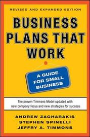 Business Plans that Work: A Guide for Small Business by Jeffry A. Timmons