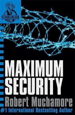 Maximum Security (CHERUB #3) by Robert Muchamore image