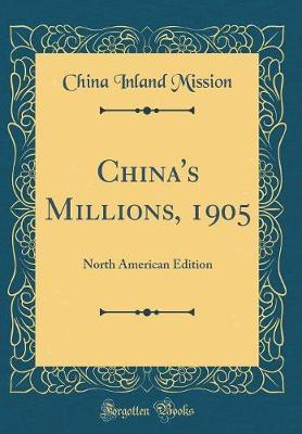China's Millions, 1905 by China Inland Mission