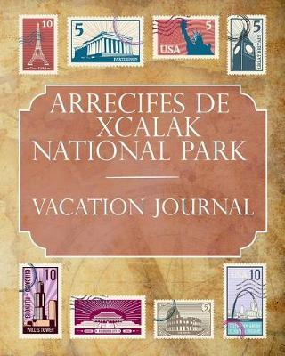 Arrecifes de Xcalak National Park (Mexico) Vacation Journal by Ralph Prince