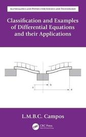 Classification and Examples of Differential Equations and their Applications by Luis Manuel Braga Da Costa Campos