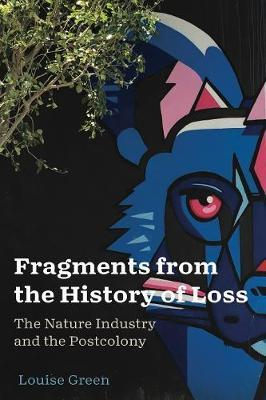 Fragments from the History of Loss by Louise Green