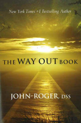The Way Out Book by John Roger image