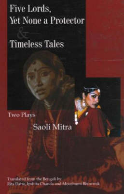 Five Lords, Yet None a Protector & Words Sweet & Timeless by Saoli Mitra image