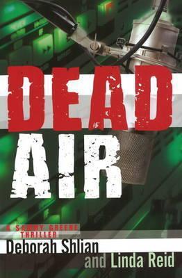 Dead Air: A Sammy Greene Thriller by Deborah Shlian