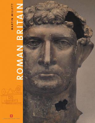 Roman Britain by Martin Millett