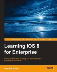 Learning iOS 8 for Enterprise by Mayank Birani image