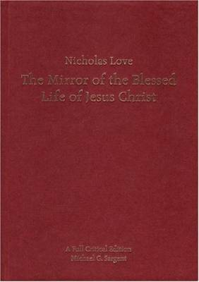 Nicholas Love's Mirror of the Blessed Life of Jesus Christ image
