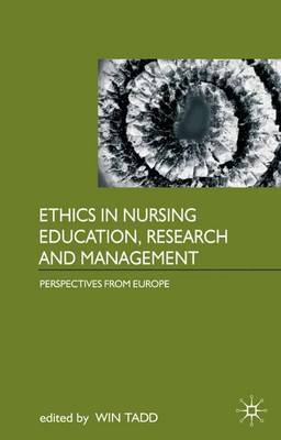 Ethics in Nursing Education, Research and Management by Win Tadd image
