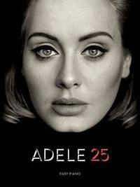 Adele 25 by Hal Leonard Publishing Corporation