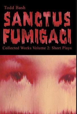 Sanctus Fumigaci by Todd Bash image